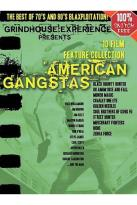 Grindhouse Experience - American Gangstas