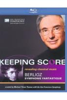 Keeping Score: Berlioz