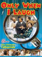Only When I Laugh - The Ultimate Collection