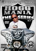 J-Diggs & F8F Films Presents: Hogg Mania - The Series, Vols. 2-5
