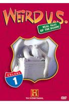 Weird U.S.: Real Tales of the Bizarre Vol. 1 - Strange but True and Road to Weirdsville