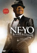 Ne-Yo: The Greatest Story Never Told - Unauthorized