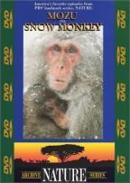 Nature Series - Mozu: The Snow Monkey