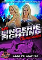 LFC: Lingerie Fighting Championships - Lace vs. Leather