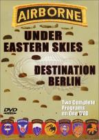Airborne - Under Eastern Skies/Destination Berlin