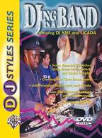 DJ Styles Series: DJ-ing In A Band