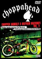 Choppahead: Chopper Animals & Mayhem Machines 2