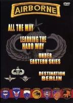 Airborne - All The Way/Learning The Hard Way/Under Eastern Skies/Destination Berlin