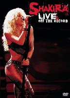 Shakira - Live & Off The Record