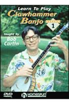 Learn to Play Clawhammer Banjo - Vol. 1: Beginner