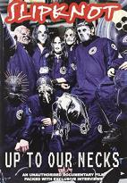 Slipknot - Up To Our Necks