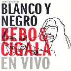 Blanco y Negro: Bebo & Cigala en Vivo