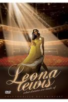 Leona Lewis: What Dreams Are Made Of