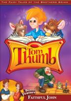 Fairy Tales Of The Brothers Grimm - Tom Thumb/Faithful John