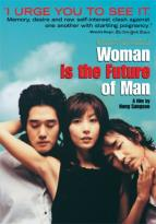 Woman is the Future of Man