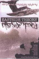 Eastside Theory