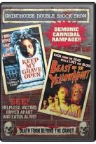 Grindhouse Double Feature: Beast Of Yellow Night/ Keep My Grave Open