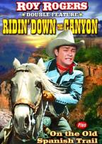 Ridin' Down the Canyon/On the Old Spanish Trail
