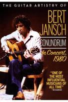 Guitar Artistry of Bert Jansch Conundrum: In Concert, 1980