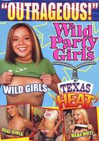 Wild Party Girls - Texas Heat