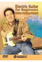 Electric Guitar for Beginners - Vol.1: Getting Started