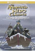 Animated Hero Classics- George Washington