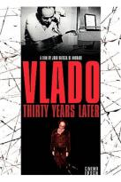 Vlado - Thirty Years Later