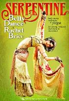 Rachel Brice: Serpentine Belly Dance