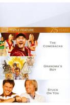 Comebacks/Grandma's Boy/Stuck on You: Triple Feature