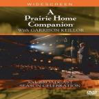 Prairie Home Companion With Garrison Keillor - 30th Broadcast Season Celebration