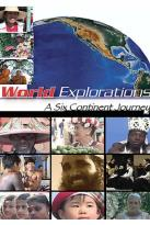 World Explorations - A Six Continent Journey