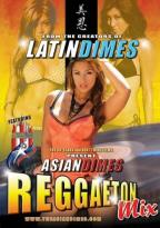 Asian Dimes: Reggaeton Mix