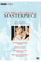 Private Life of a Masterpiece, The: Renaissance Masterpiece