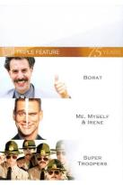 Borat/Me, Myself and Irene/Super Troopers