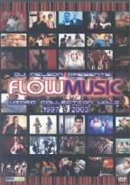 D.J. Nelson Presents: Flow Music Video Collection 1997 - 2003