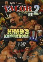 Kimo Presents...Valor Fighting 2: Kimo's Konquerors