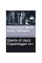 Thelonious Monk/Dizzy Gillespie: Giants of Jazz - Copenhagen 1971