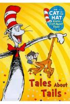 Cat in the Hat Knows a Lot About That!: Tales About Tails
