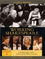 Working Shakespeare, Workshop 2: Under the Text - Subtext and the World of the Play