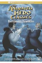 Animated Hero Classics- Benjamin Franklin