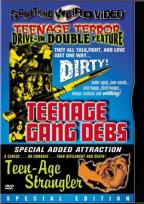 Teenage Gang Debs/Teen-Age Strangler
