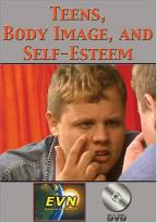 Teens, Body Image and Self-Esteem