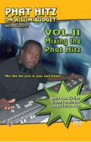 Phat Hitz On A Slim Budget with Kashif - Mixing the Phat Hitz On a Slim Budget Vol.2