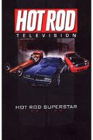 Hot Rod TV - Hot Rod Superstars Edition