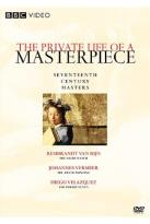 Private Life of a Masterpiece, The: Seventeenth Century Masterpieces