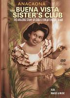 Anacaona: The Buena Vista Sisters' Club