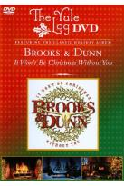 Brooks & Dunn: It Won't Be Christmas Without You