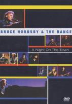 Bruce Hornsby & the Range - A Night on the Town