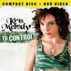 Melody, Kris - Tu Control:CD/DVD