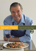 Jacques Pepin - Fast Food My Way 2